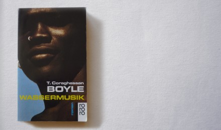 T. C. Boyle: Wassermusik