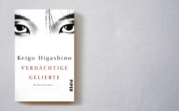 Keigo Higashino: Verdächtige Geliebte