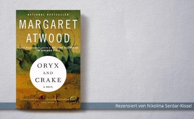 Margaret Atwood: Oryx und Crake