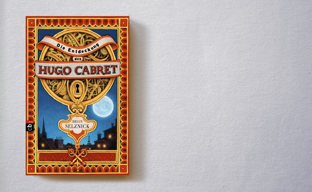 Brian Selznick: Die Entdeckung des Hugo Cabret