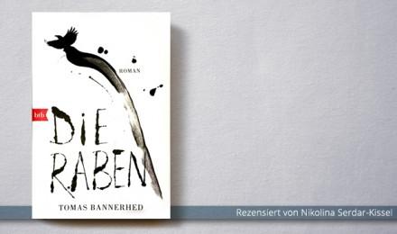Tomas Bannerhed: Die Raben