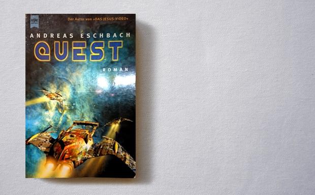 Andreas Eschbach: Quest