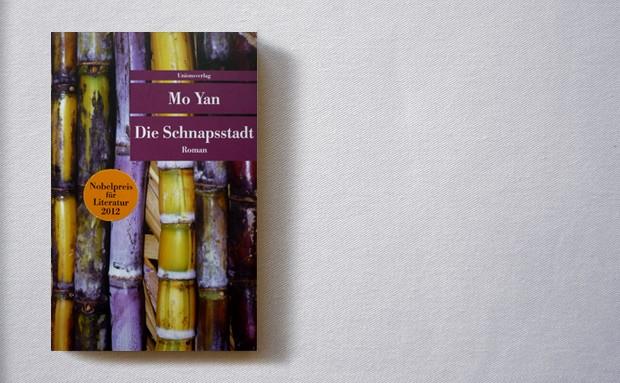 Mo Yan: Die Schnapsstadt