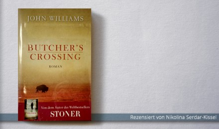 John Williams: Butcher's Crossing