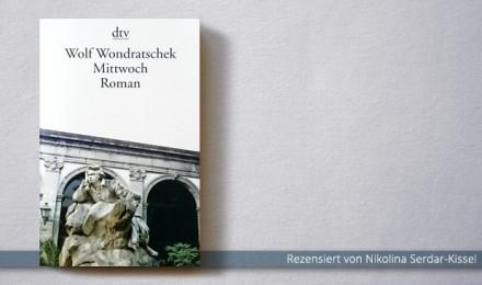 Wolf Wondratschek: Mittwoch