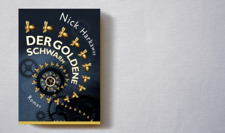 Nick Harkaway: Der goldene Schwarm
