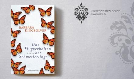 Barbara Kingsolver: Das Flugverhalten der Schmetterlinge