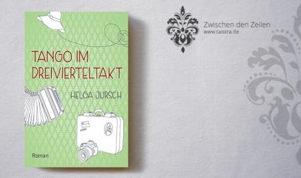 Helga Jursch: Tango im Dreivierteltakt