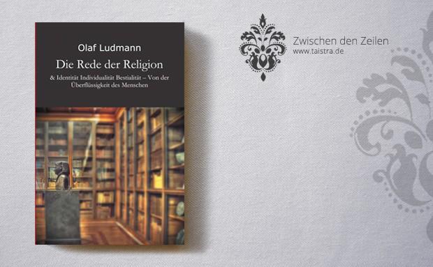 Olaf Ludmann: Die Rede der Religion