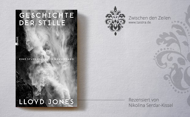 Lloyd Jones: Geschichte der Stille