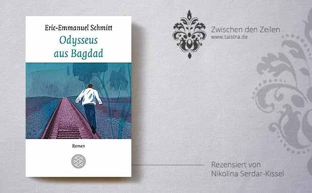Eric-Emmanuell Schmitt: Odysseus aus Bagdad
