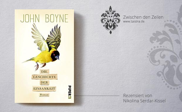 John Boyne: Die Geschichte der Einsamkeit