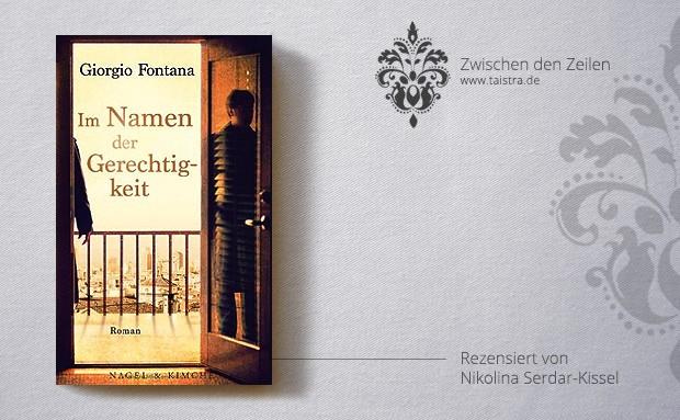 Giorgio Fontana: Im Namen der Gerechtigkeit