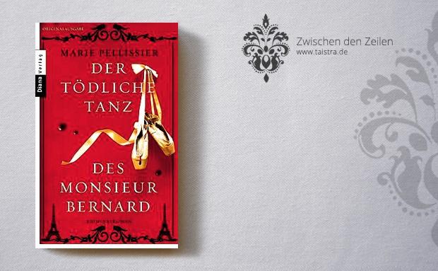 Marie Pellissier: Der tödliche Tanz des Monsieur Bernard