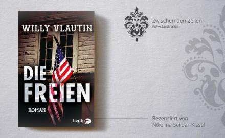 Willy Vlautin: Die Freien