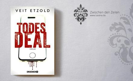 Veit Etzold: Der Todesdeal