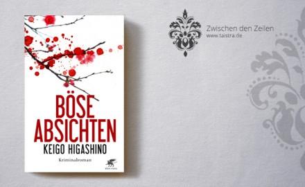 Keigo Higashino: Böse Absichten