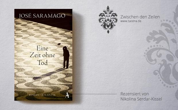 José Saramago: Eine Zeit ohne Tod